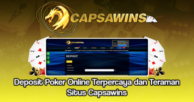 Deposit Poker Online Terpercaya dan Teraman Situs Capsawins