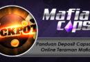 Panduan Deposit Capsa Susun Online Teraman Mafiacapsa